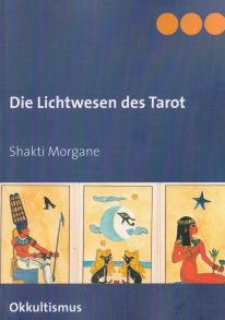 Die Lichtwesen des Tarot